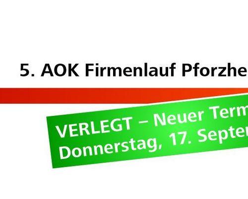 AOK Firmenlauf Pforzheim wird verlegt!