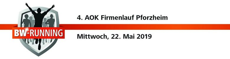 4. AOK Firmenlauf Pforzheim am Mittwoch, 22. Mai 2019 - Start: 18.30 Uhr - Pforzheim