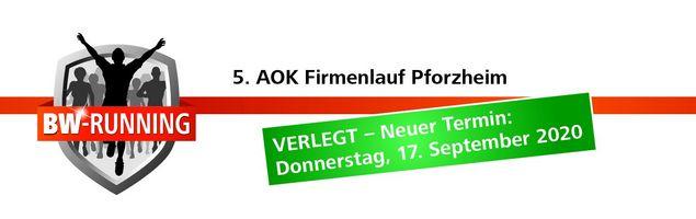 5. AOK Firmenlauf Pforzheim am Donnerstag, 17. September 2020 - Start: 18.00 Uhr - Pforzheim